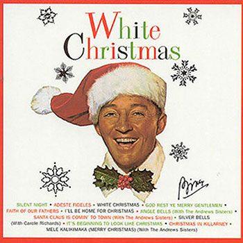 White Christmas by Bing Crosby