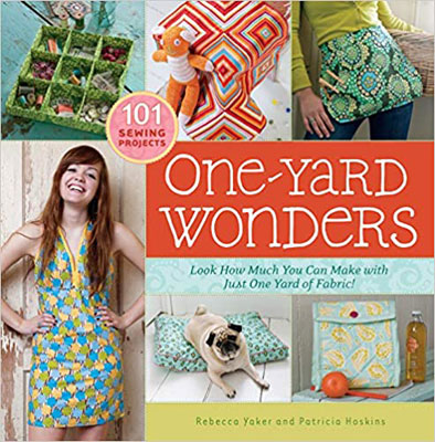 One-Yard Wonders: 101 Sewing Projects