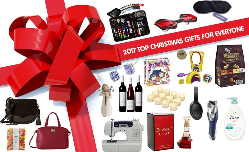 2017 Top Christmas Gifts for Everyone