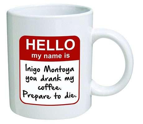 Funny Mug - My name is Inigo Montoya