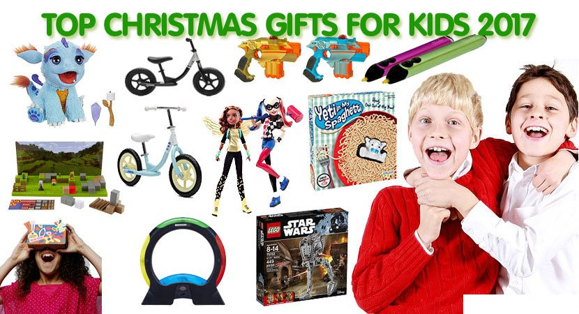 Top Christmas Gifts for Kids 2017