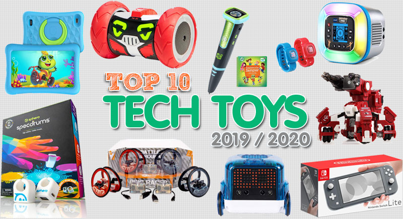 Best Tech Toys 2019-2020 For Kids